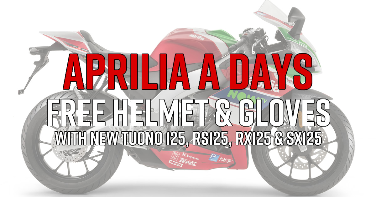 Get a FREE Genuine Aprilia motorcycle helmet and gloves when you purchase a new Aprilia RX125, SX125, RS125, or Tuono 125.